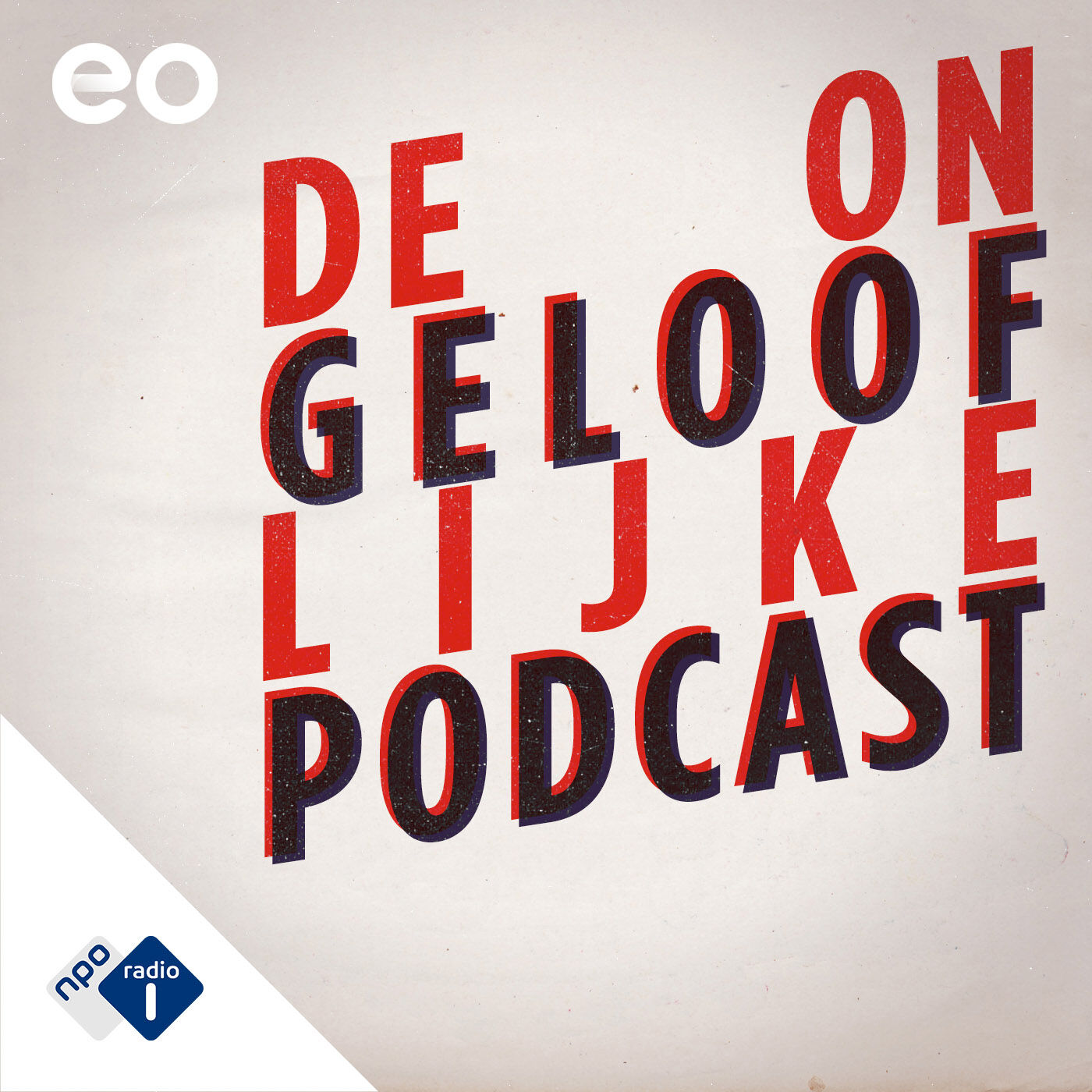 De Ongelooflijke Podcast