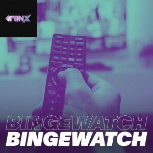 FunX Bingewatch