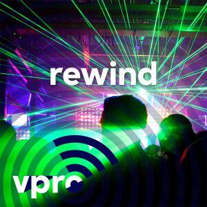 Rewind - de Nederlandse dancegeschiedenis
