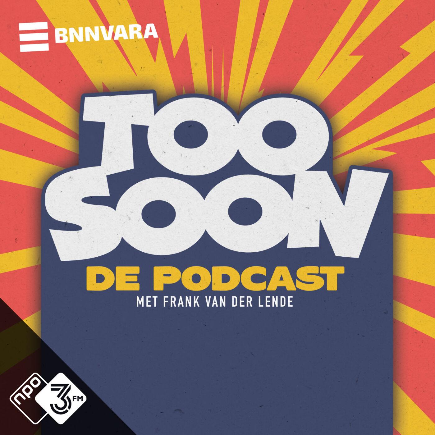 Too Soon de Podcast logo